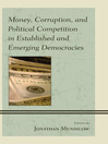 Money, Corruption, and Political Competition in Established and Emerging Democracies (eBook)